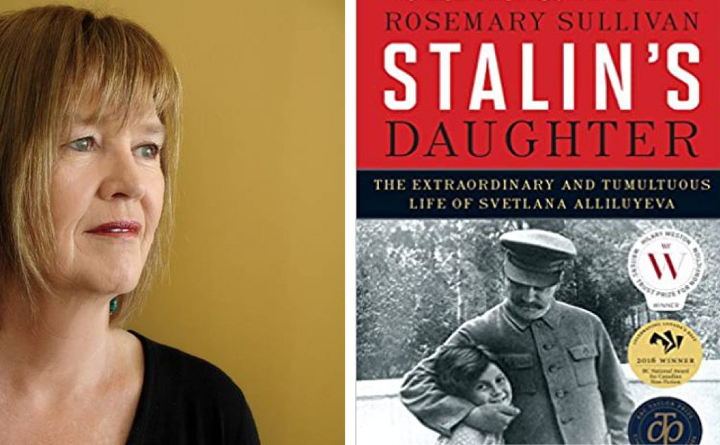Author Rosemary Sullivan and the book cover for Stalin's Daughter