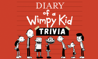Diary of a WImpy Kid Trivia
