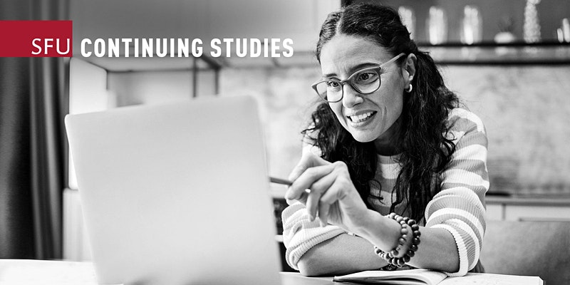 """A black and white photo shows a person smiling while looking at their laptop. """"SFU Continuing Studies"""""""