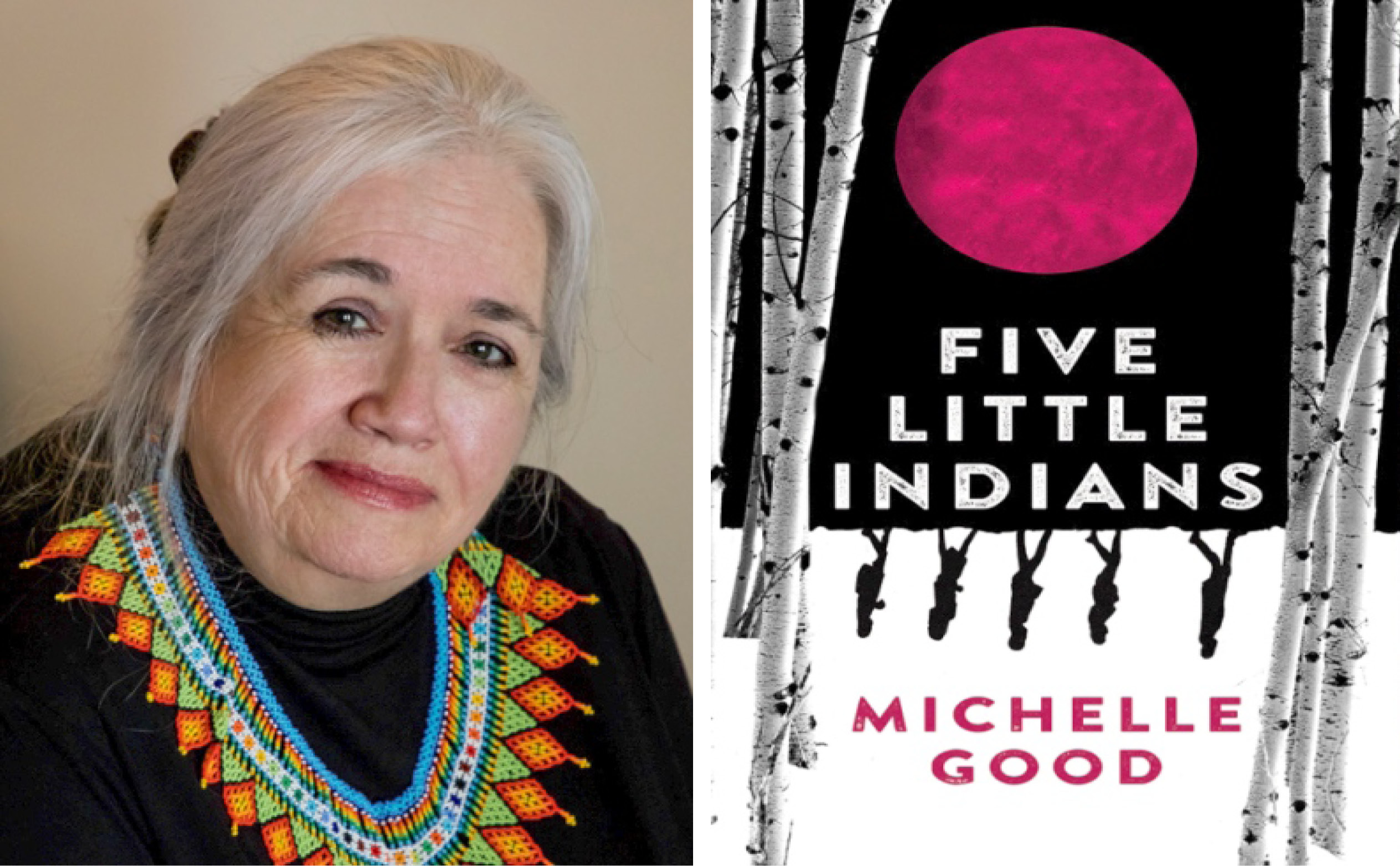a headshot of author Michelle Good's headshot next to the cover of her book, Five Little Indians