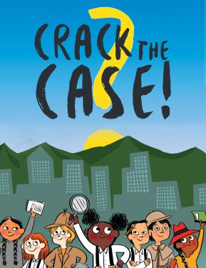 an illustrated, diverse group of kids posing holding books and magnifying glasses, dressed as detectives. a cityscape is in the background. text above says